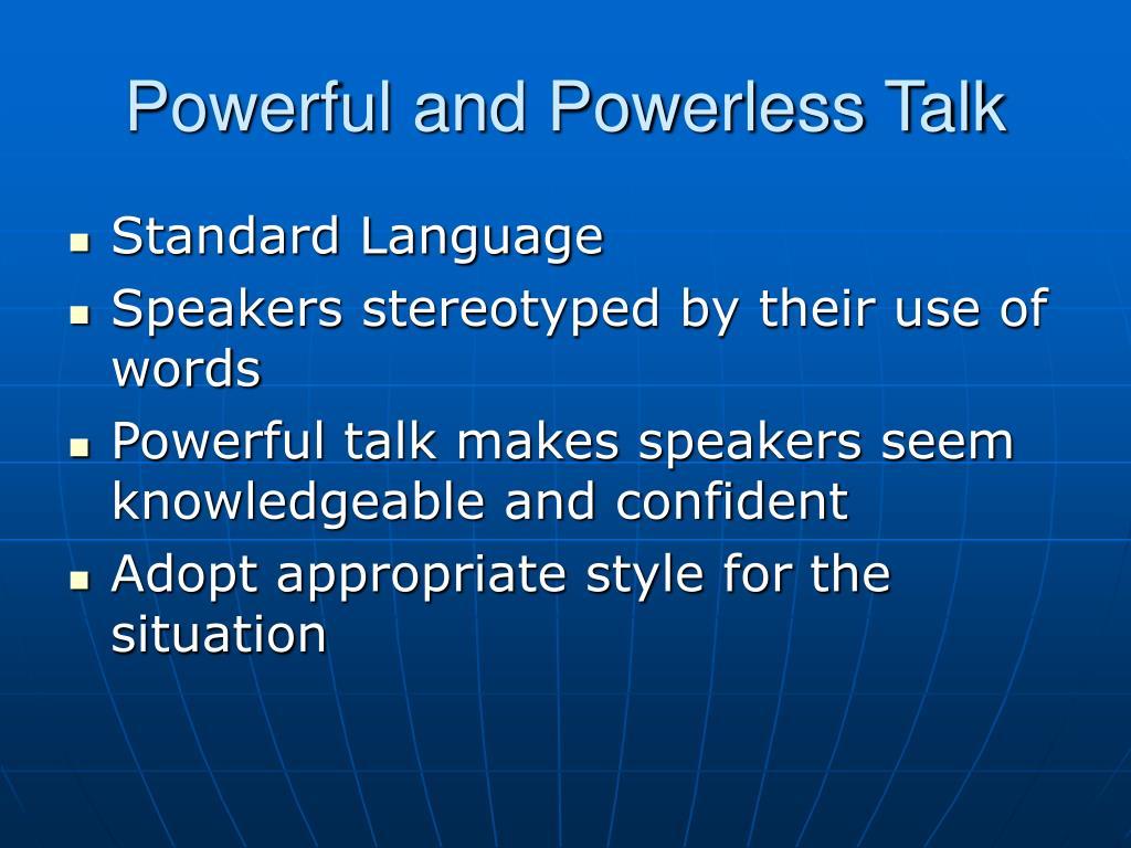 Powerful and Powerless Talk