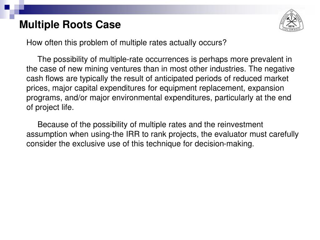 Multiple Roots Case