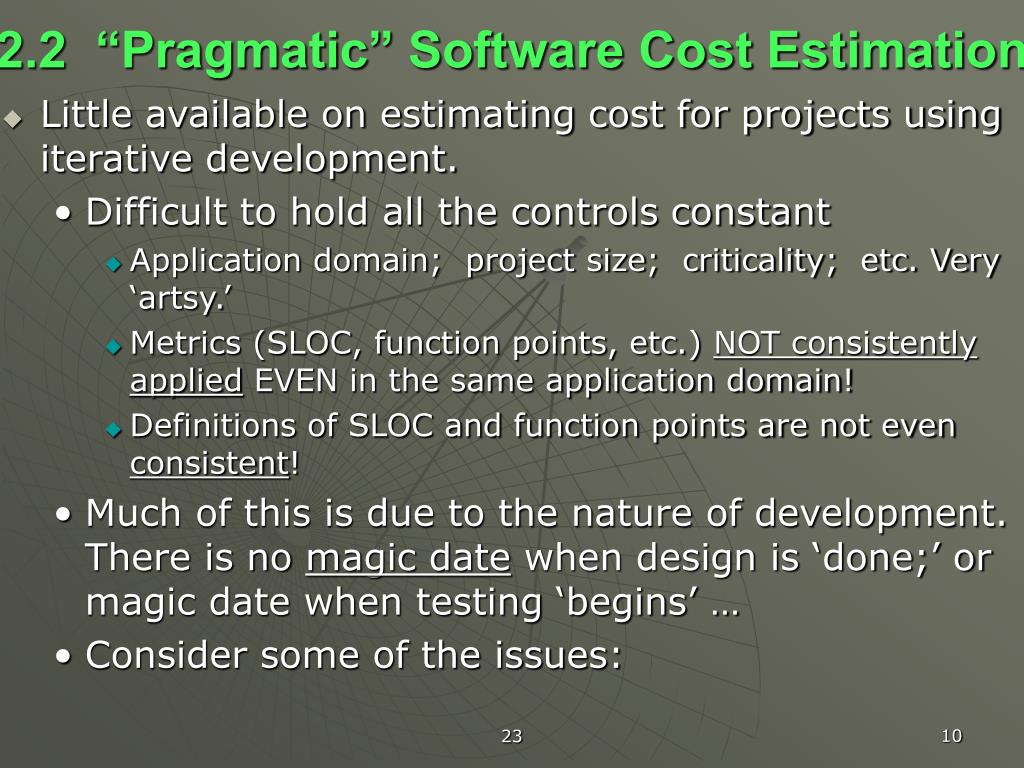 "2.2  ""Pragmatic"" Software Cost Estimation"