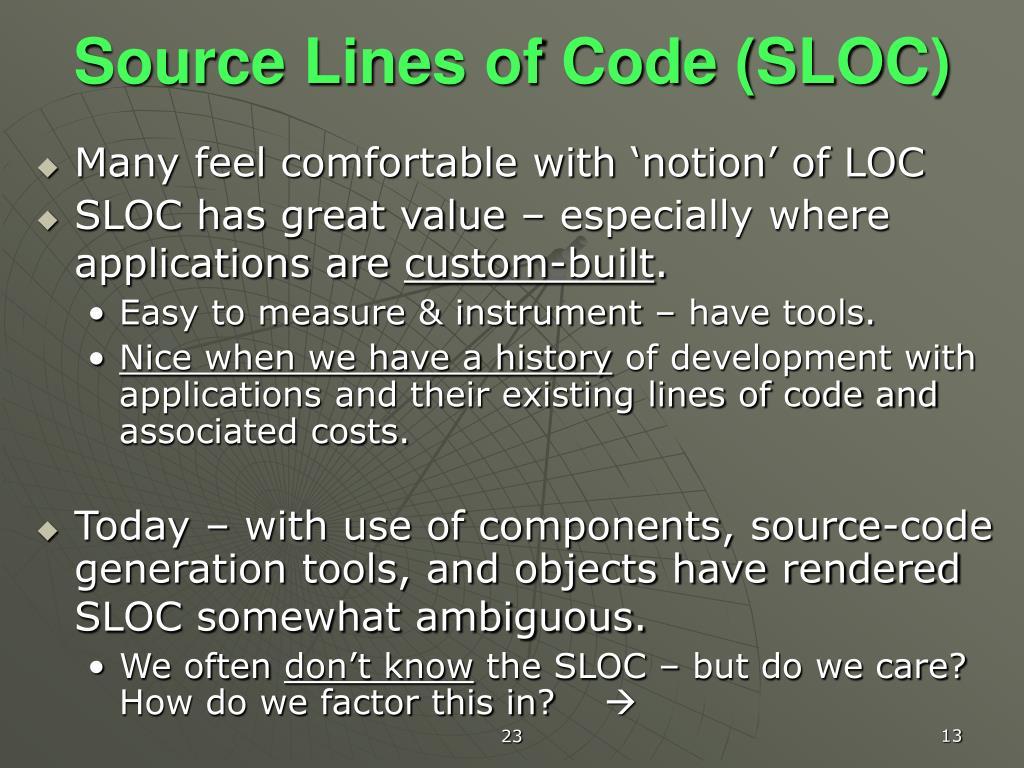 Source Lines of Code (SLOC)