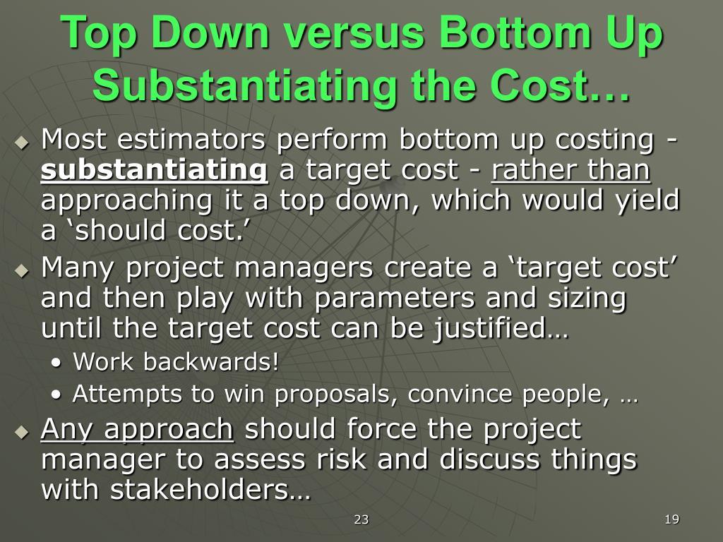 Top Down versus Bottom Up