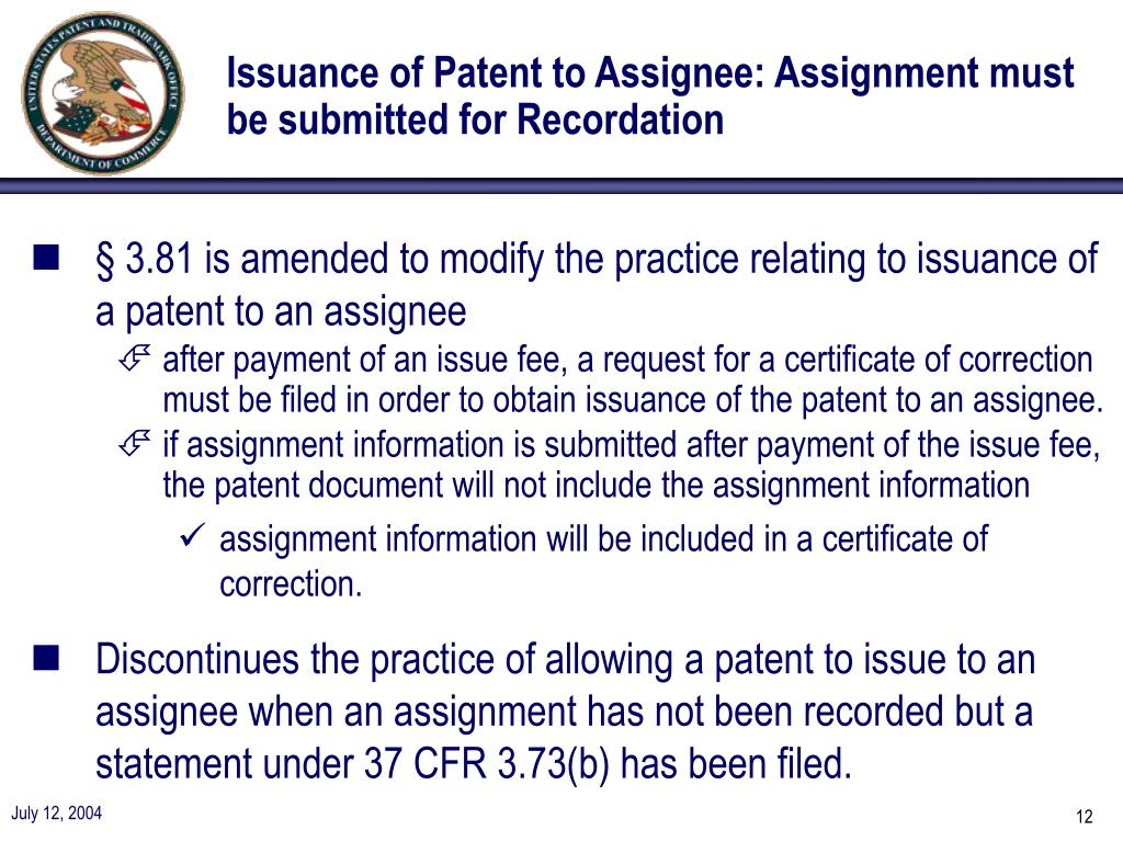assignment patent A patent assignment is an irrevocable agreement for a patent owner to sell, give away, or transfer interest to an assignee, who can enforce the patent.