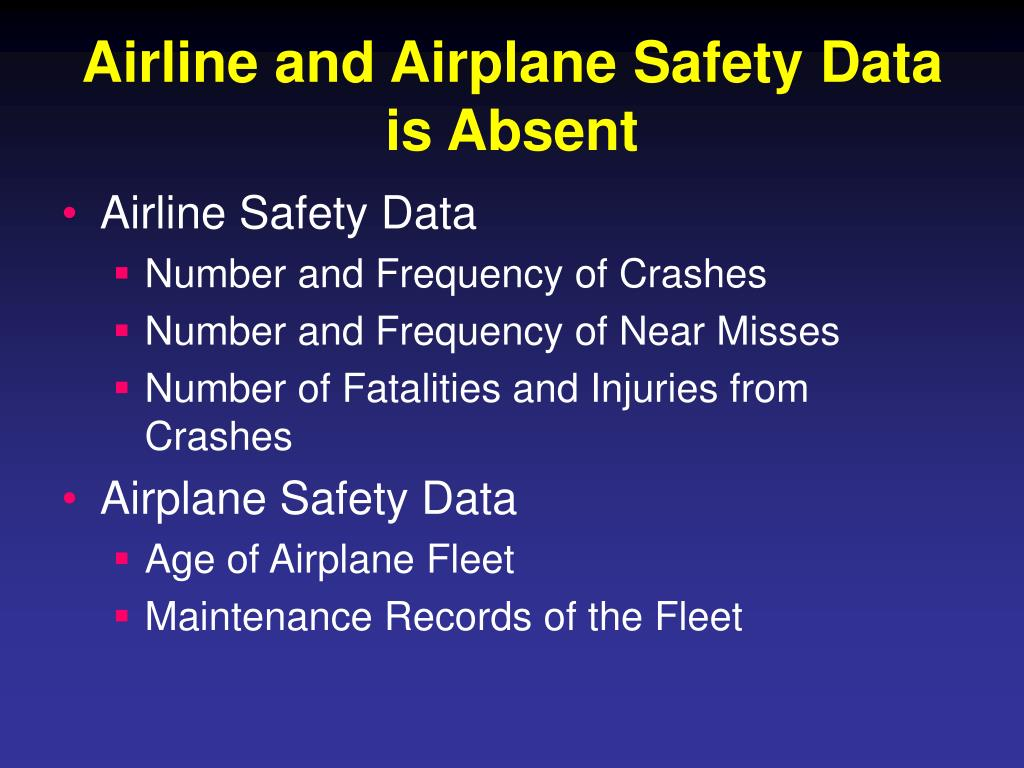 Airline and Airplane Safety Data is Absent