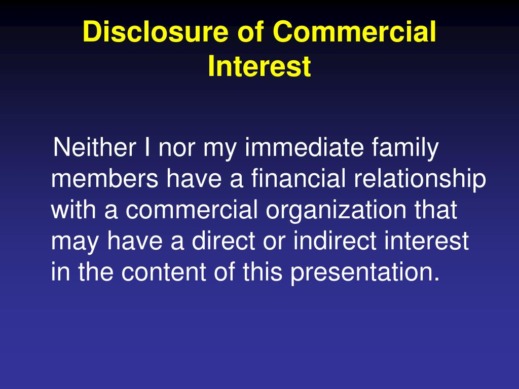 Disclosure of Commercial