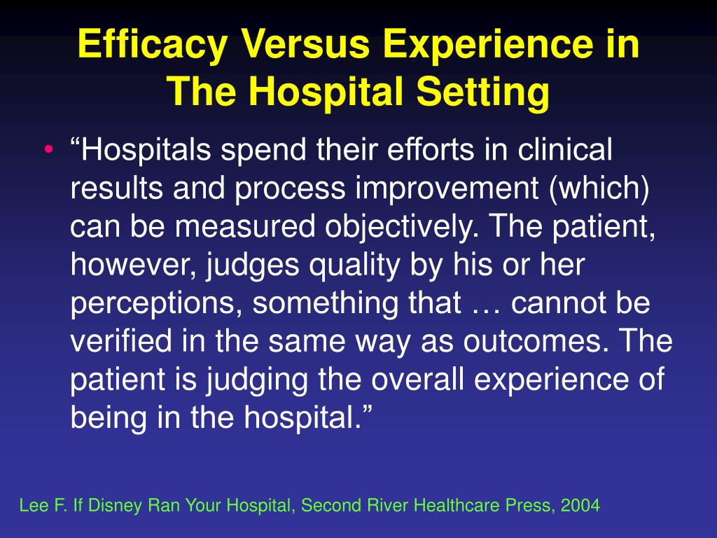 Efficacy Versus Experience in The Hospital Setting