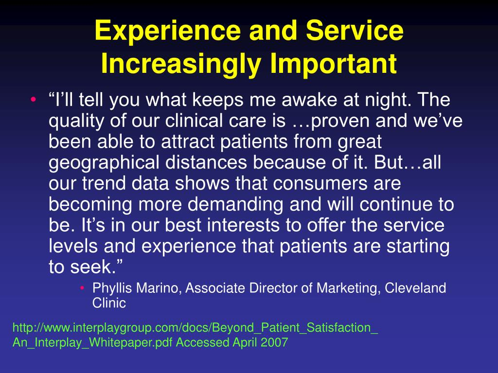 Experience and Service Increasingly Important