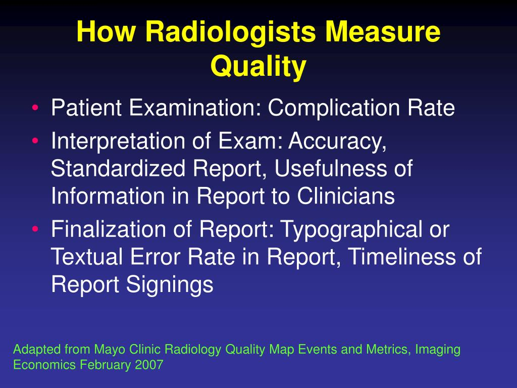 How Radiologists Measure Quality