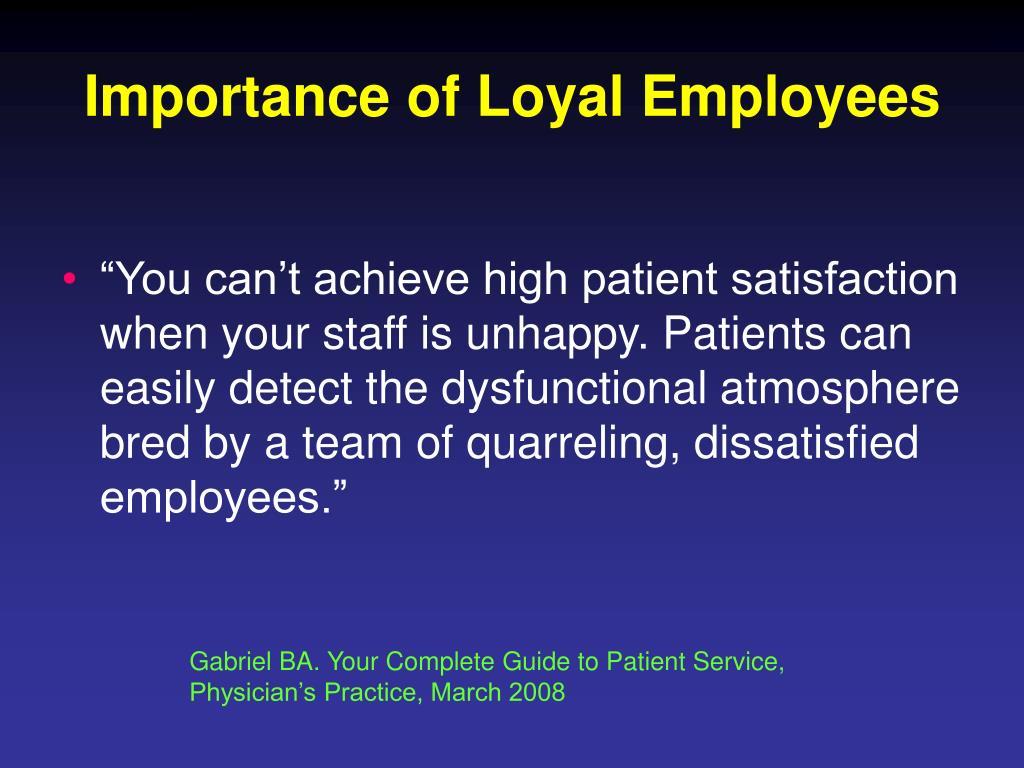 Importance of Loyal Employees