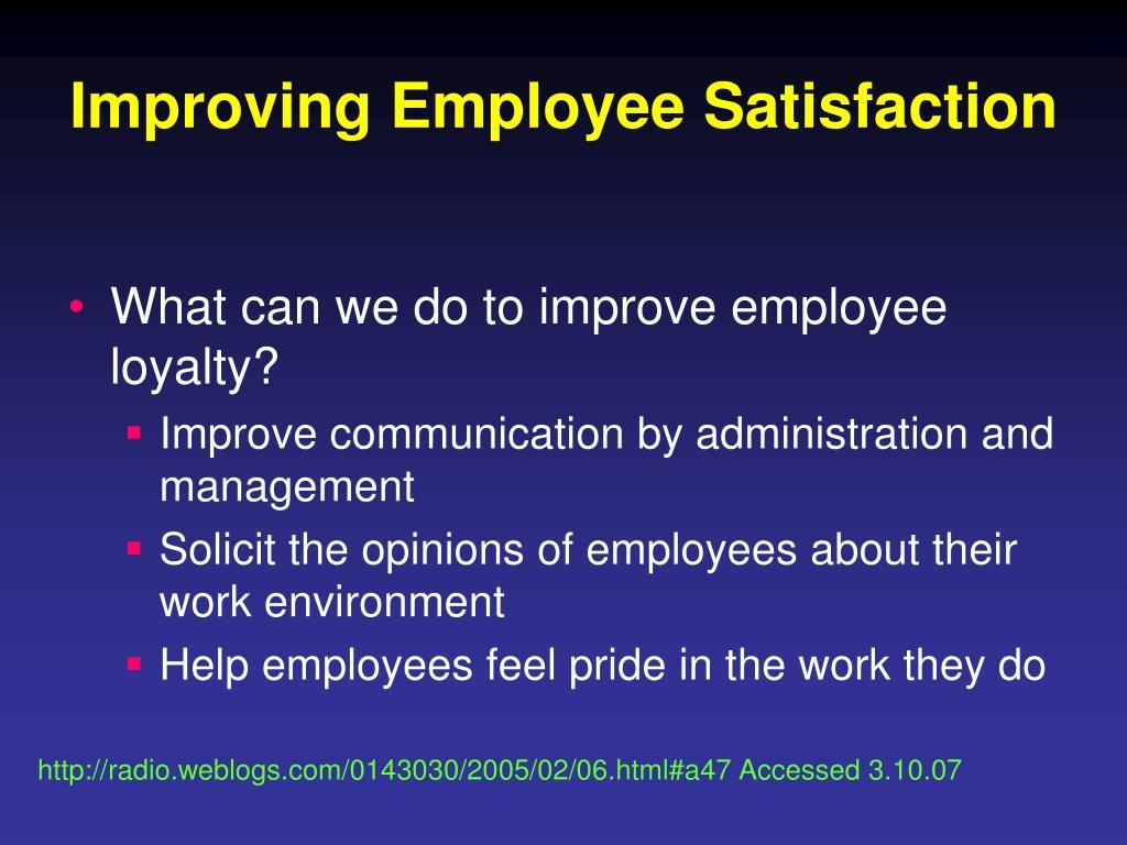 Improving Employee Satisfaction