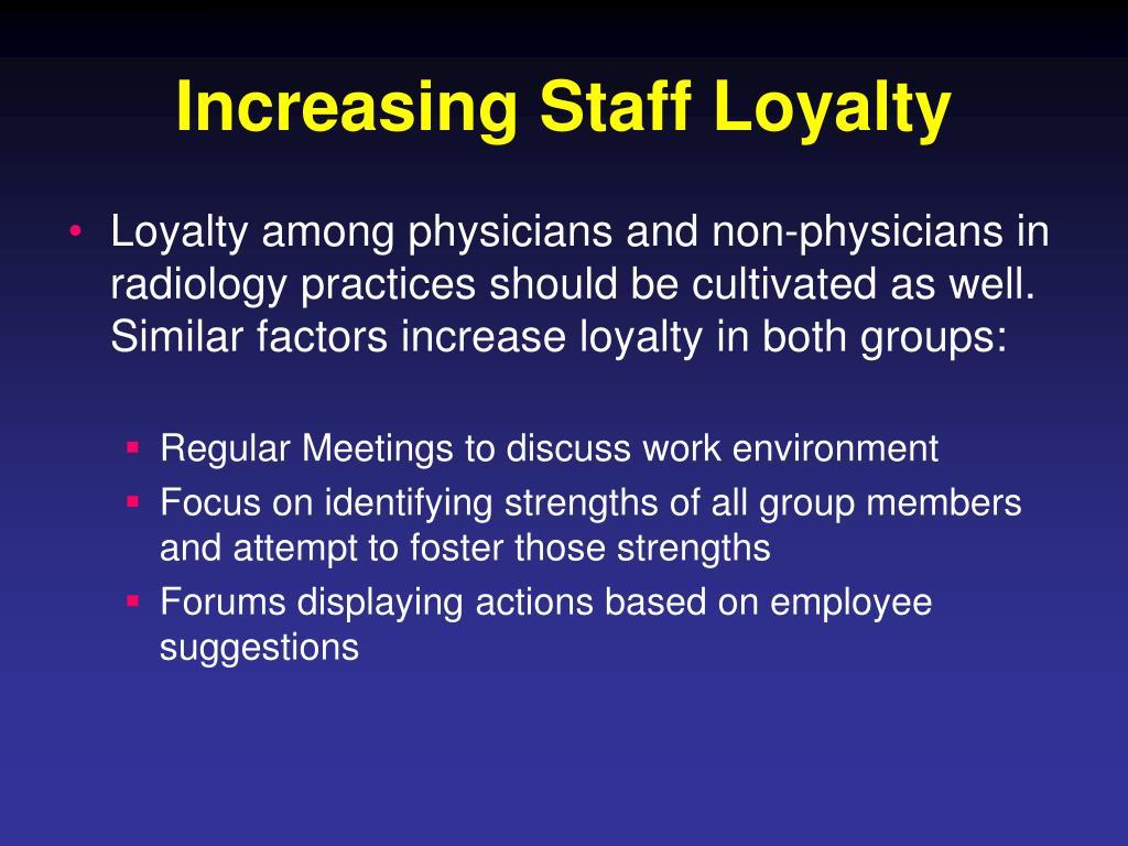 Increasing Staff Loyalty
