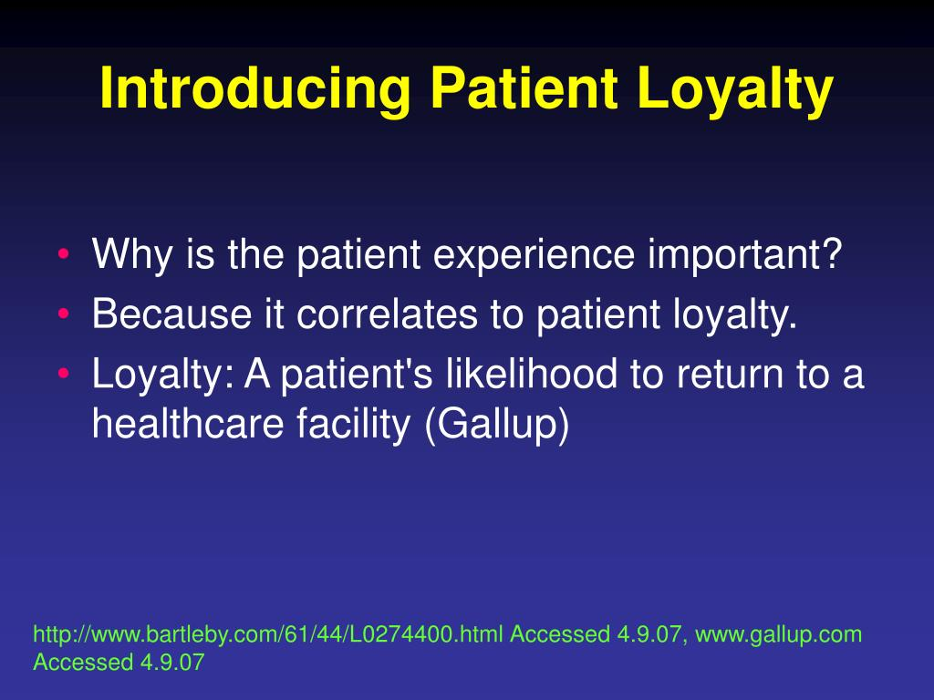 Introducing Patient Loyalty