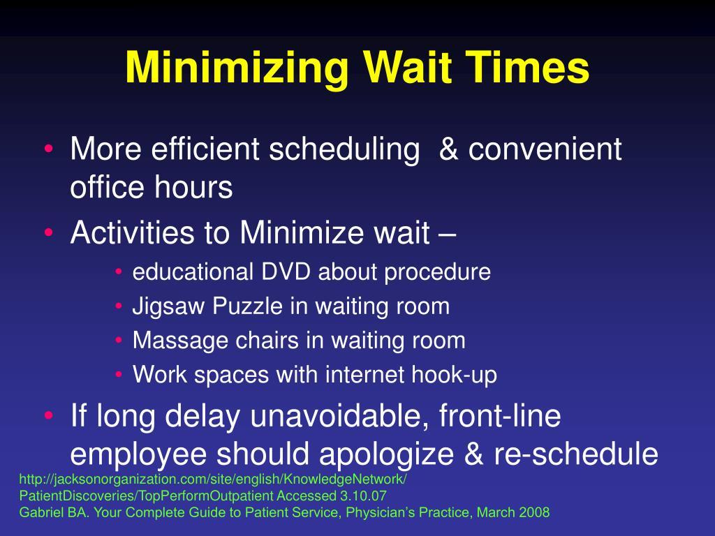 Minimizing Wait Times