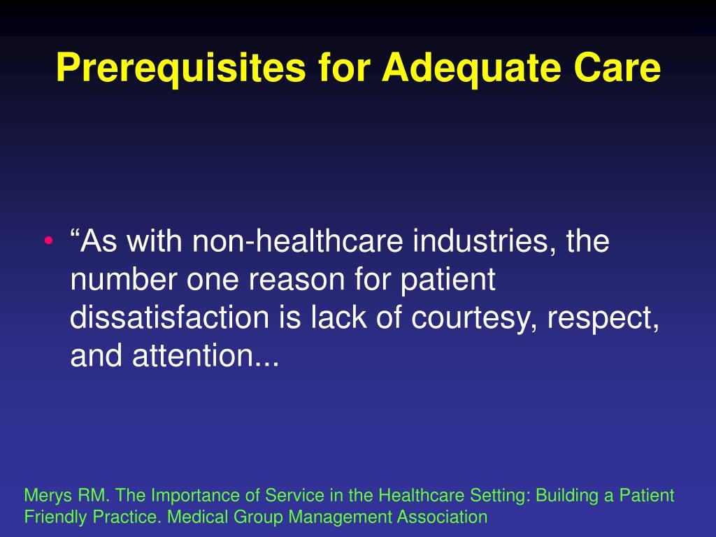 Prerequisites for Adequate Care