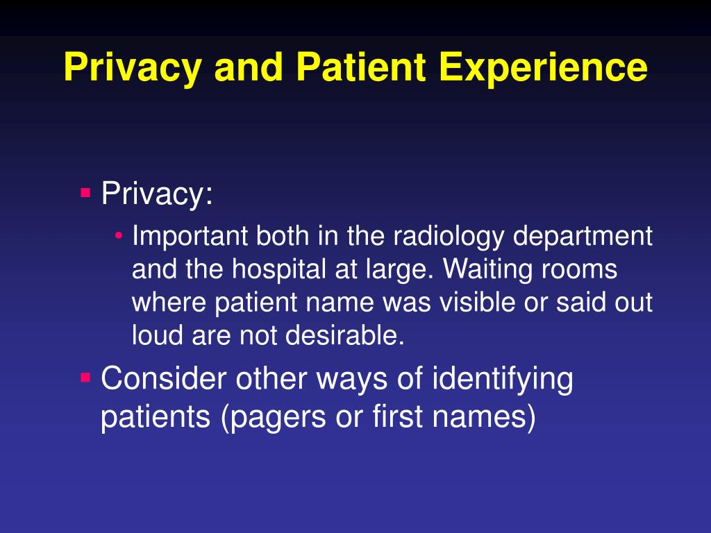 Privacy and Patient Experience