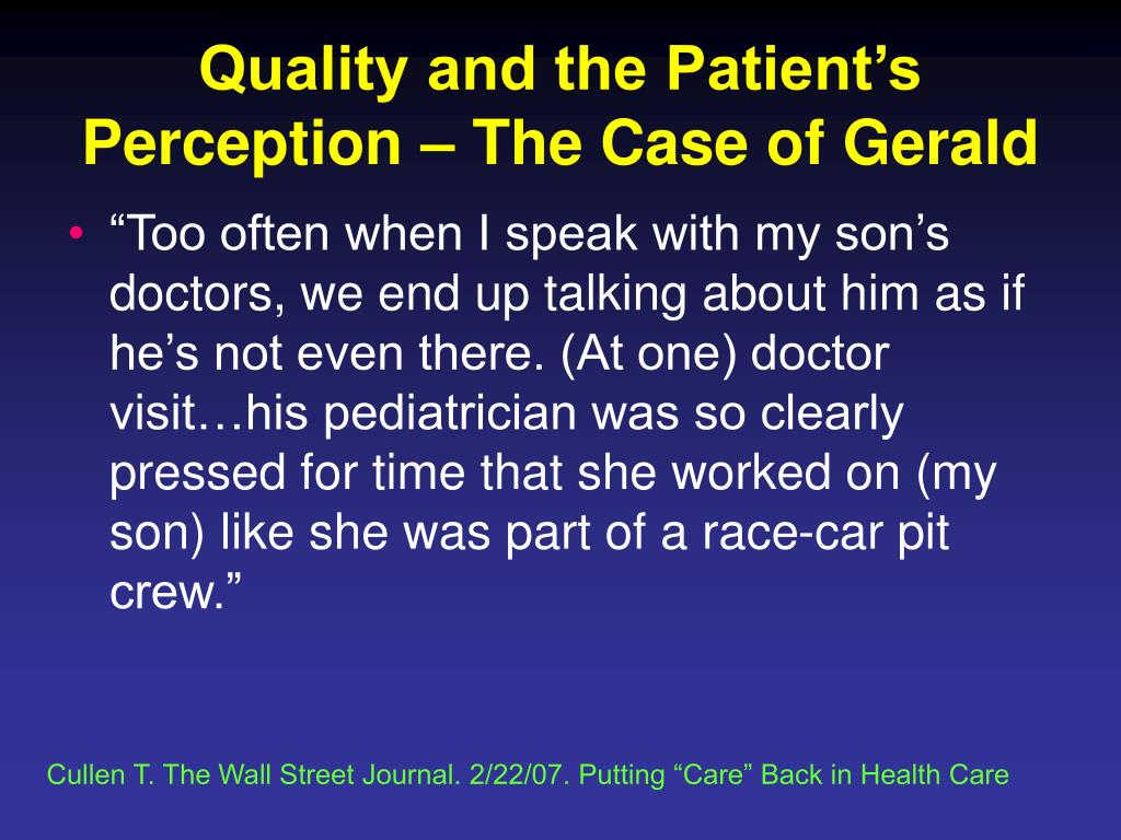 Quality and the Patient's Perception – The Case of Gerald