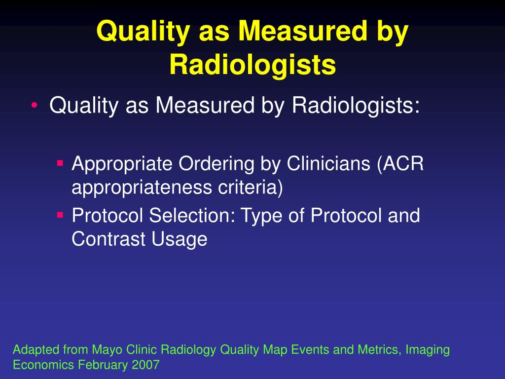 Quality as Measured by Radiologists