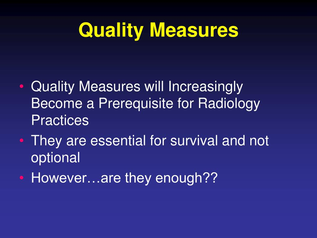 Quality Measures