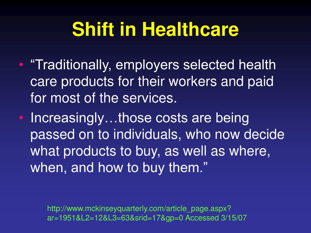 Shift in Healthcare