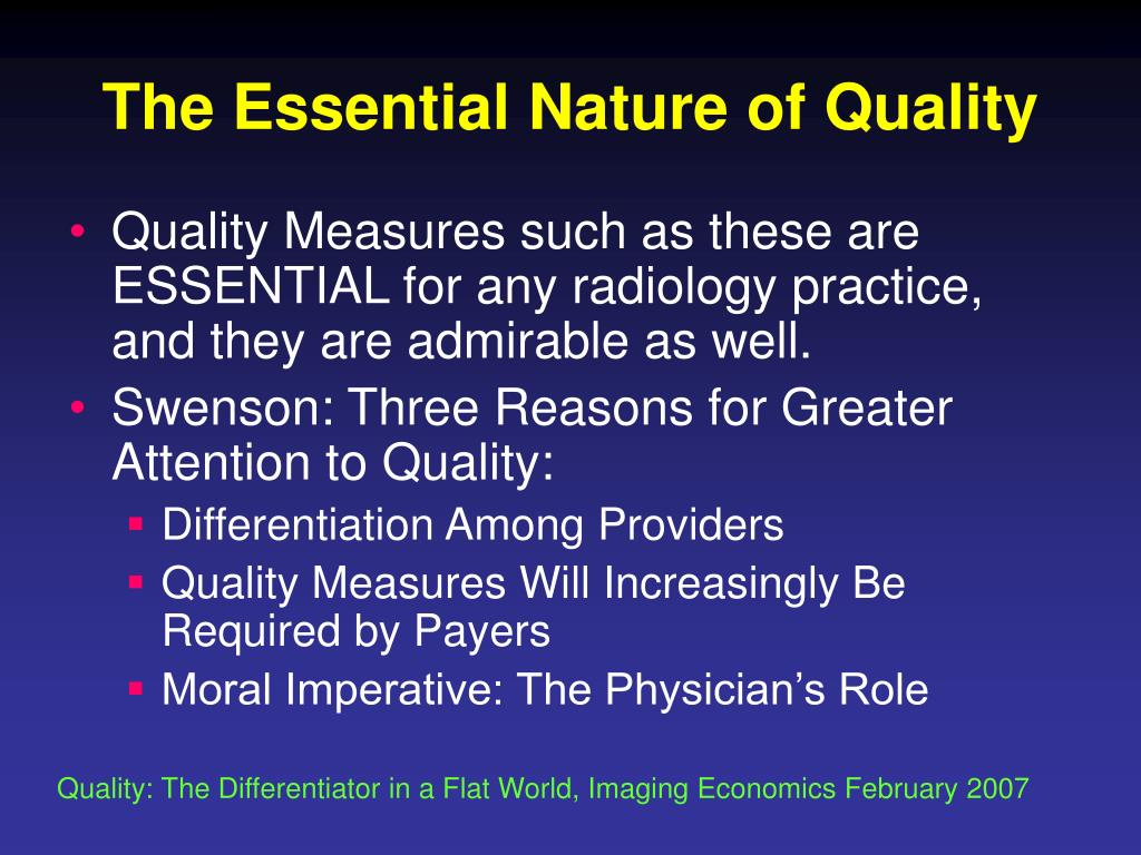 The Essential Nature of Quality