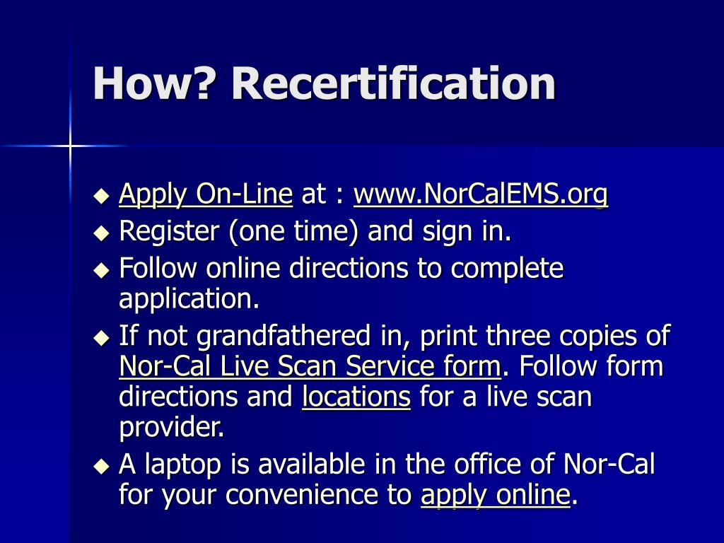 How? Recertification