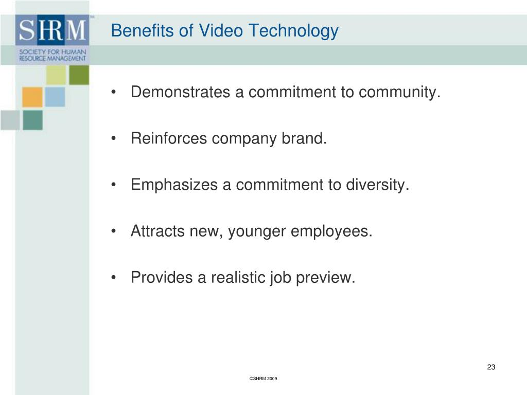 Benefits of Video Technology