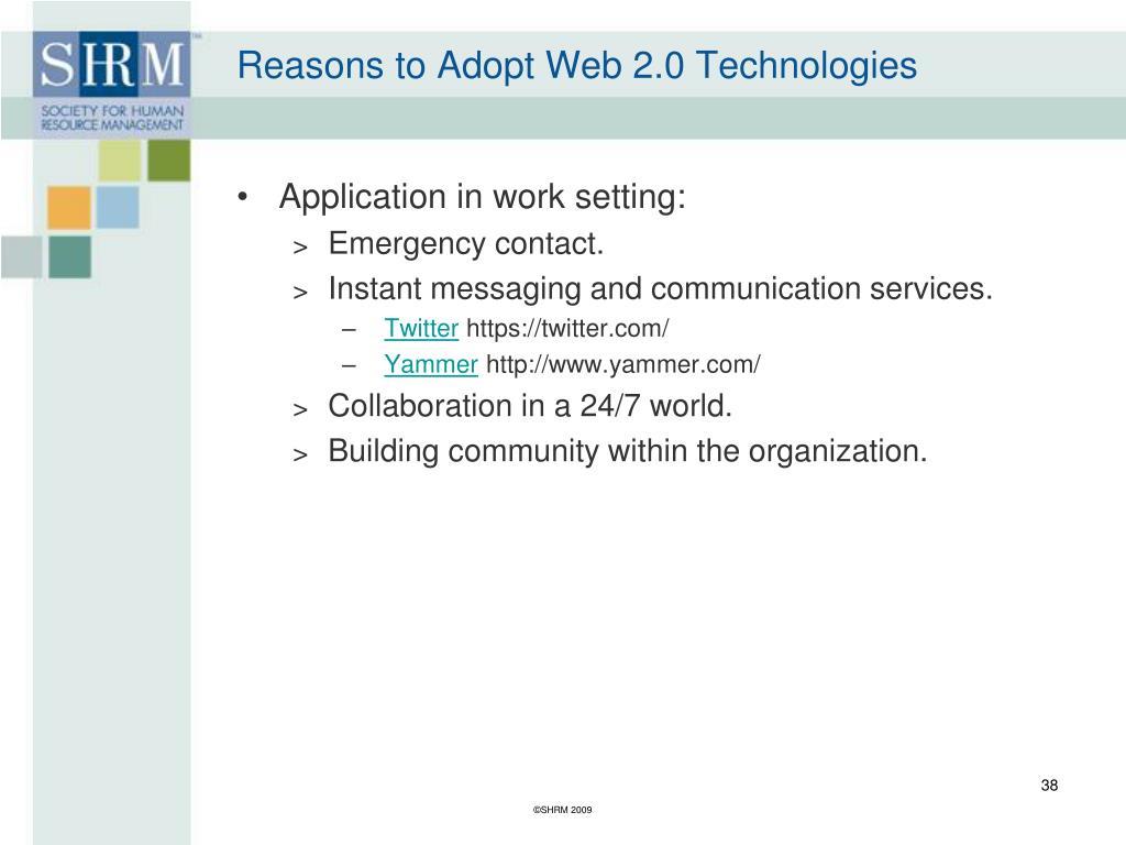 Reasons to Adopt Web 2.0 Technologies