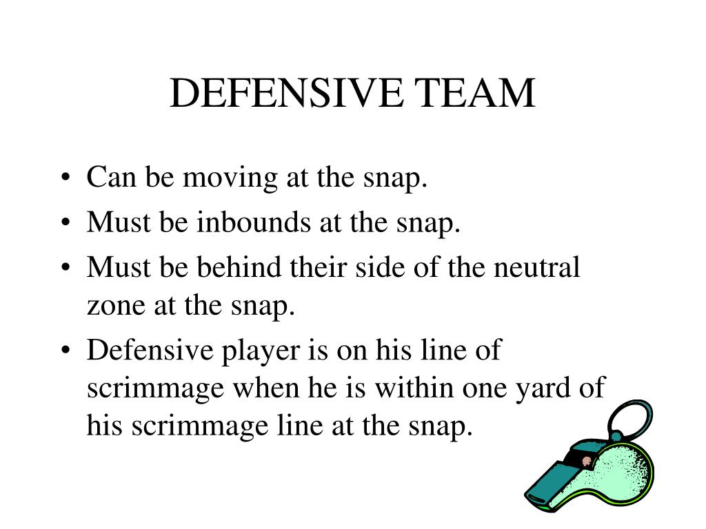 DEFENSIVE TEAM