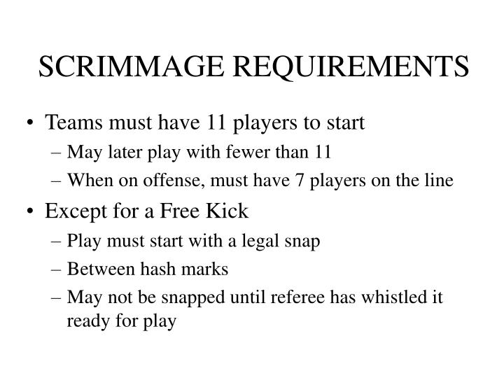 Scrimmage requirements3