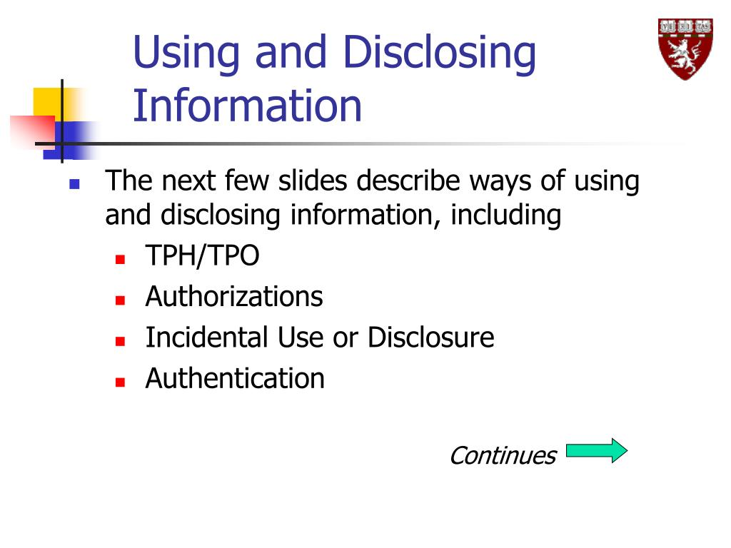 Using and Disclosing Information