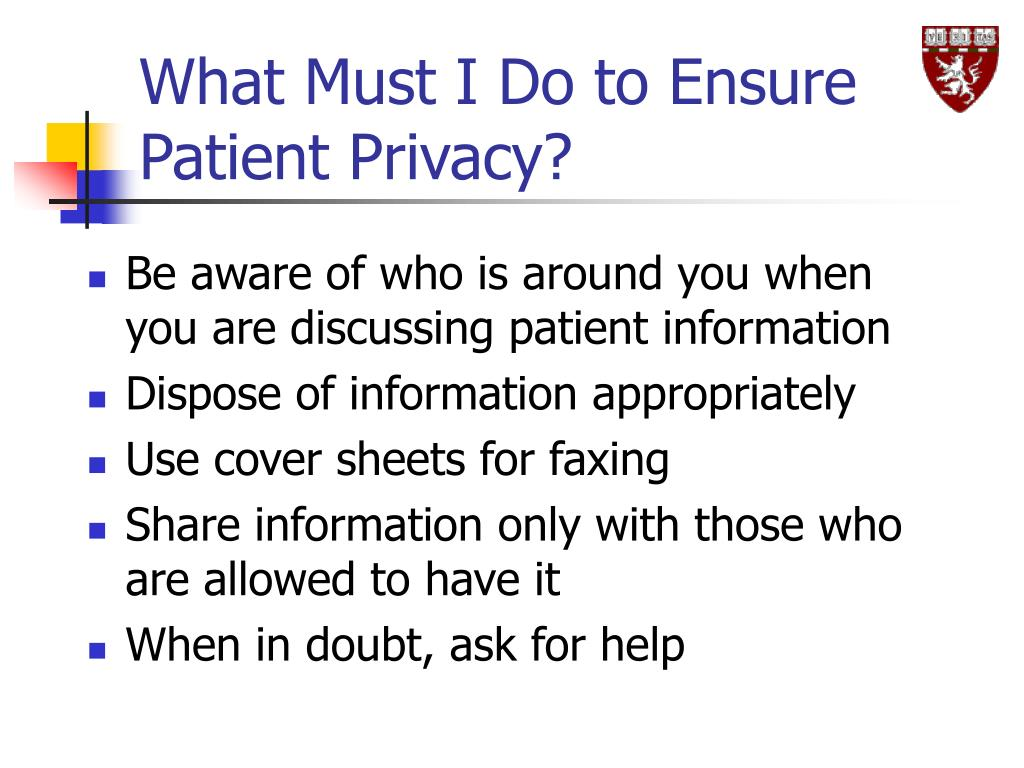 What Must I Do to Ensure Patient Privacy?