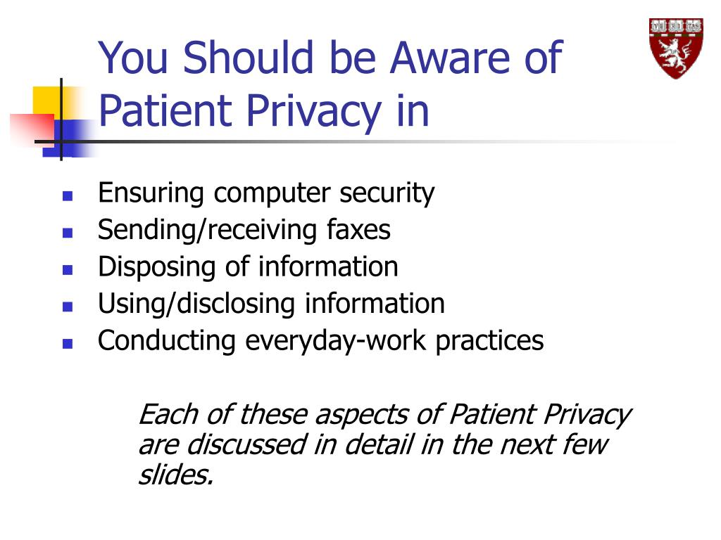 You Should be Aware of Patient Privacy in