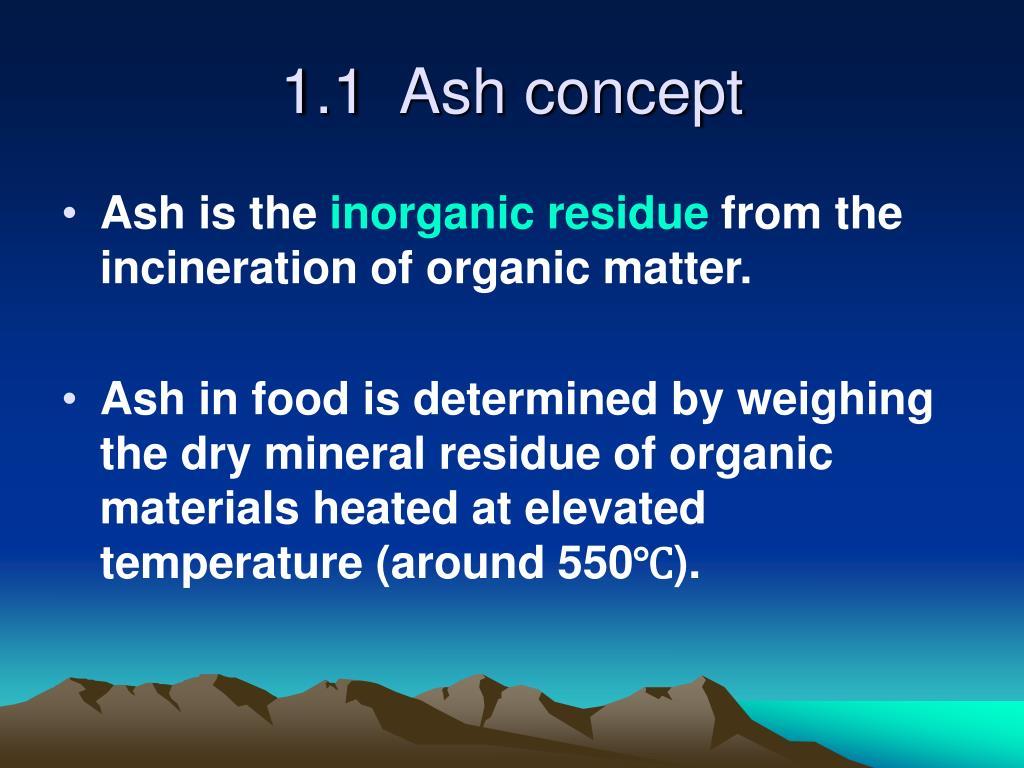 1.1  Ash concept