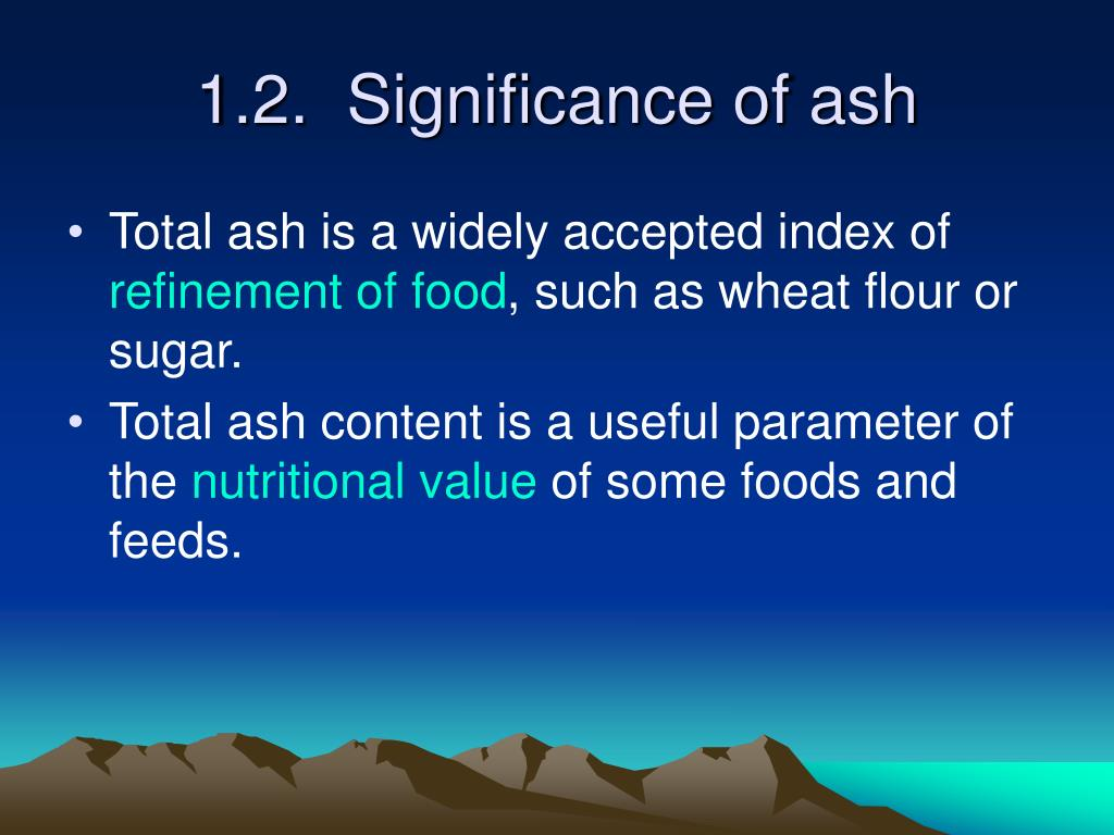 1.2.  Significance of ash
