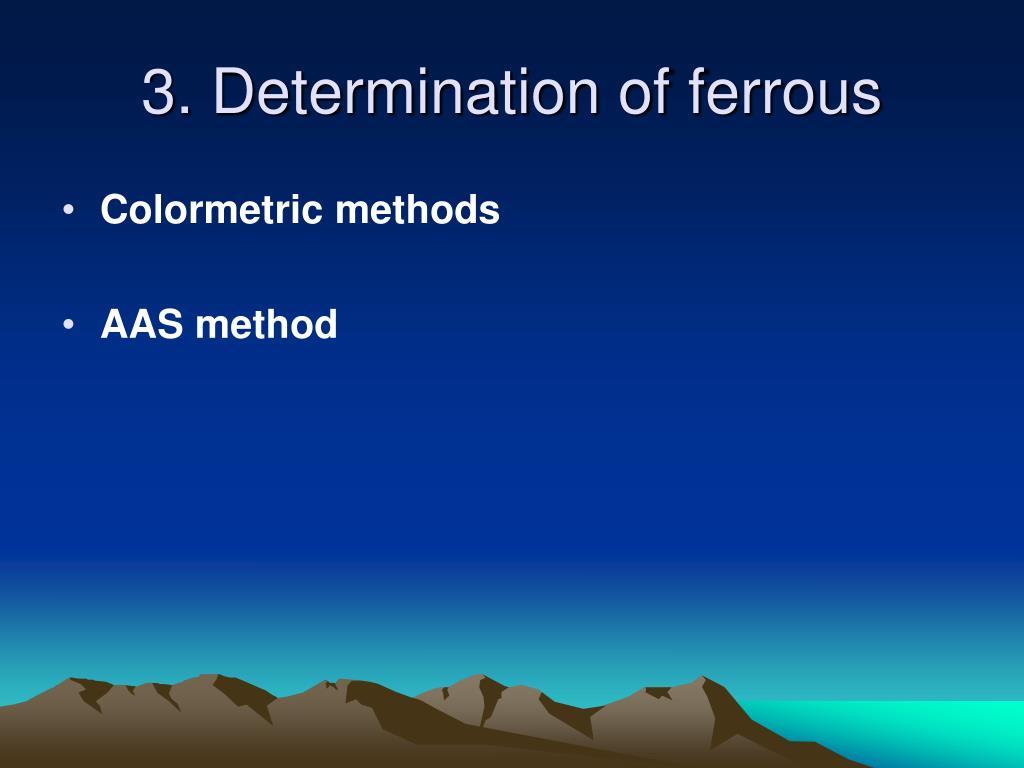 3. Determination of ferrous