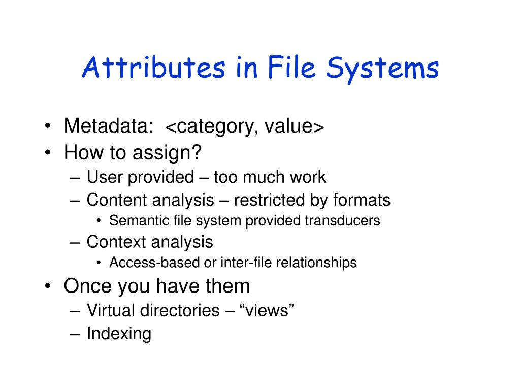 Attributes in File Systems
