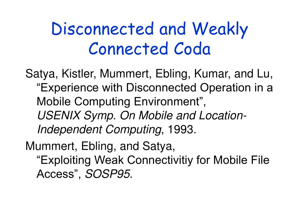 Disconnected and Weakly Connected Coda