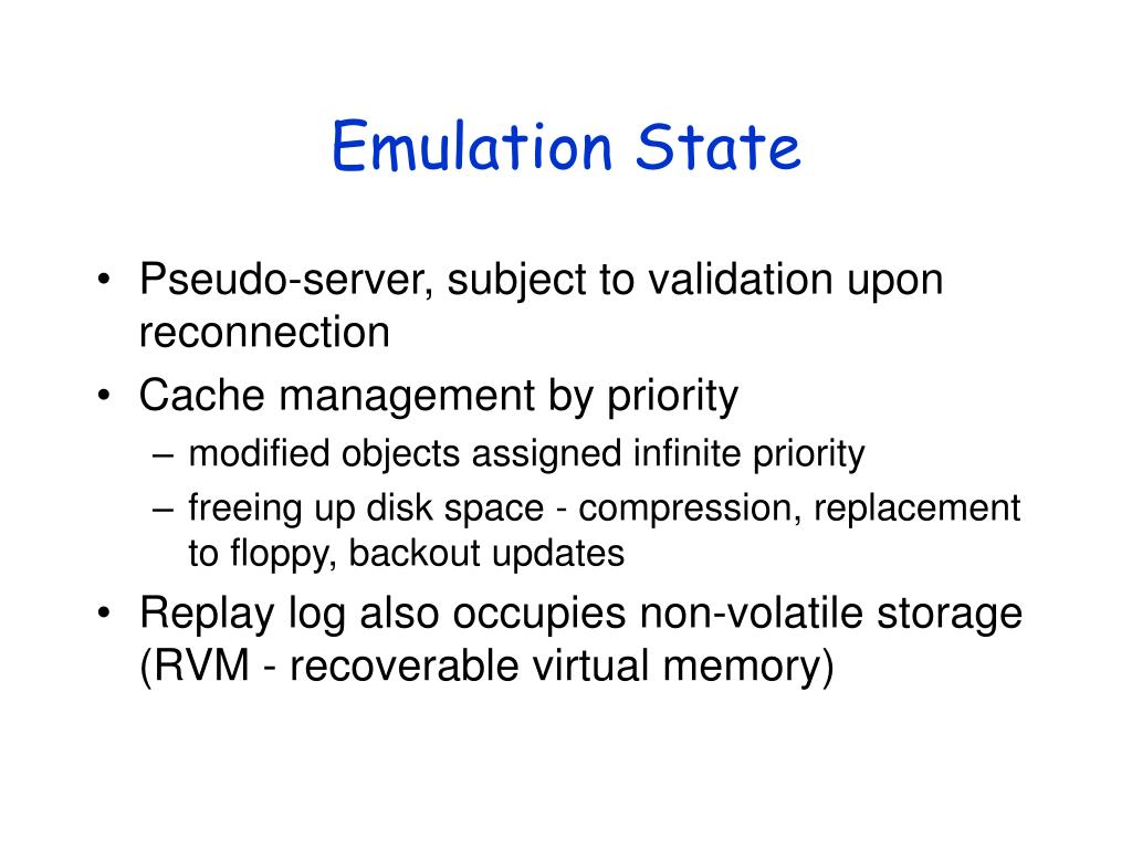 Emulation State
