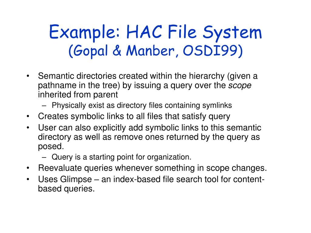 Example: HAC File System