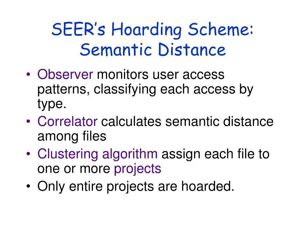 SEER's Hoarding Scheme:
