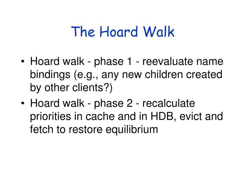 The Hoard Walk