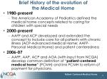 brief history of the evolution of the medical home