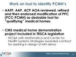 work on tool to identify pcmh s