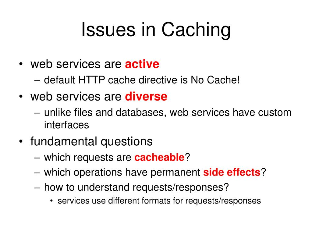Issues in Caching