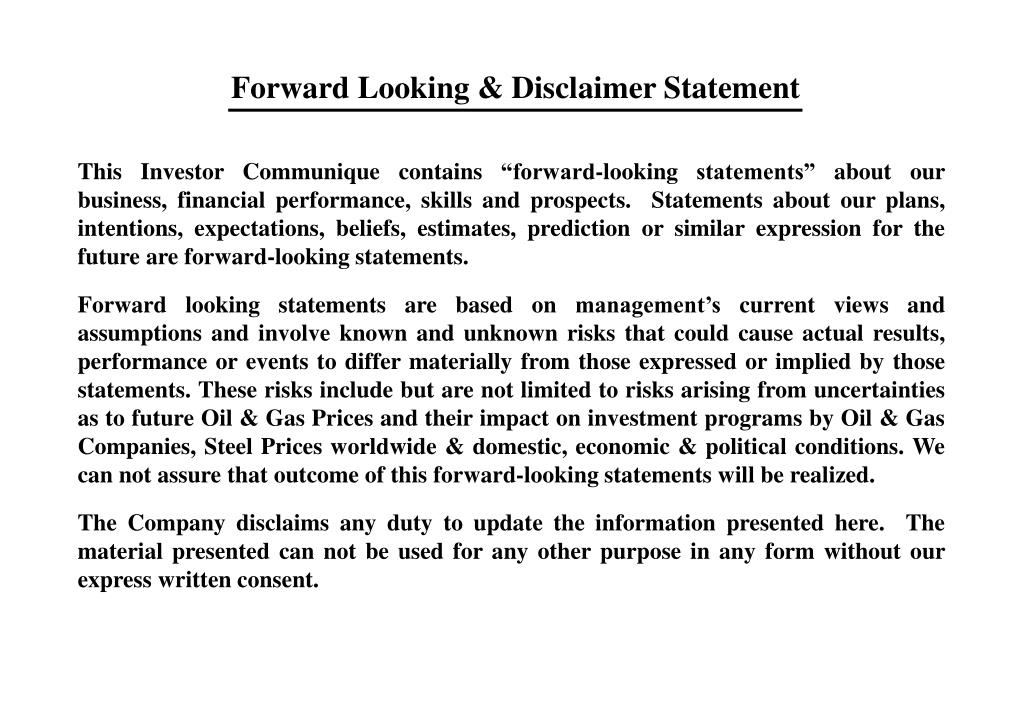 Forward Looking & Disclaimer Statement