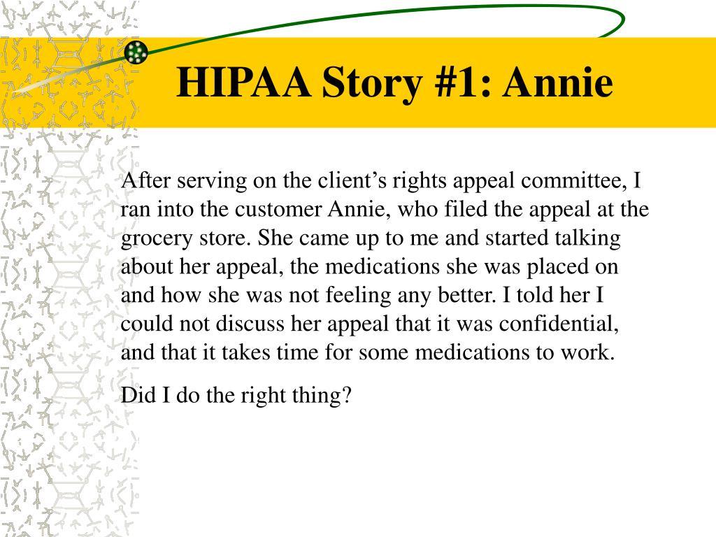 HIPAA Story #1: Annie