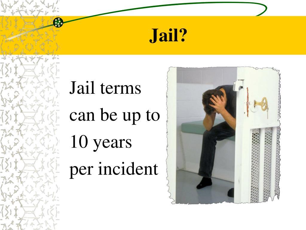 Jail?