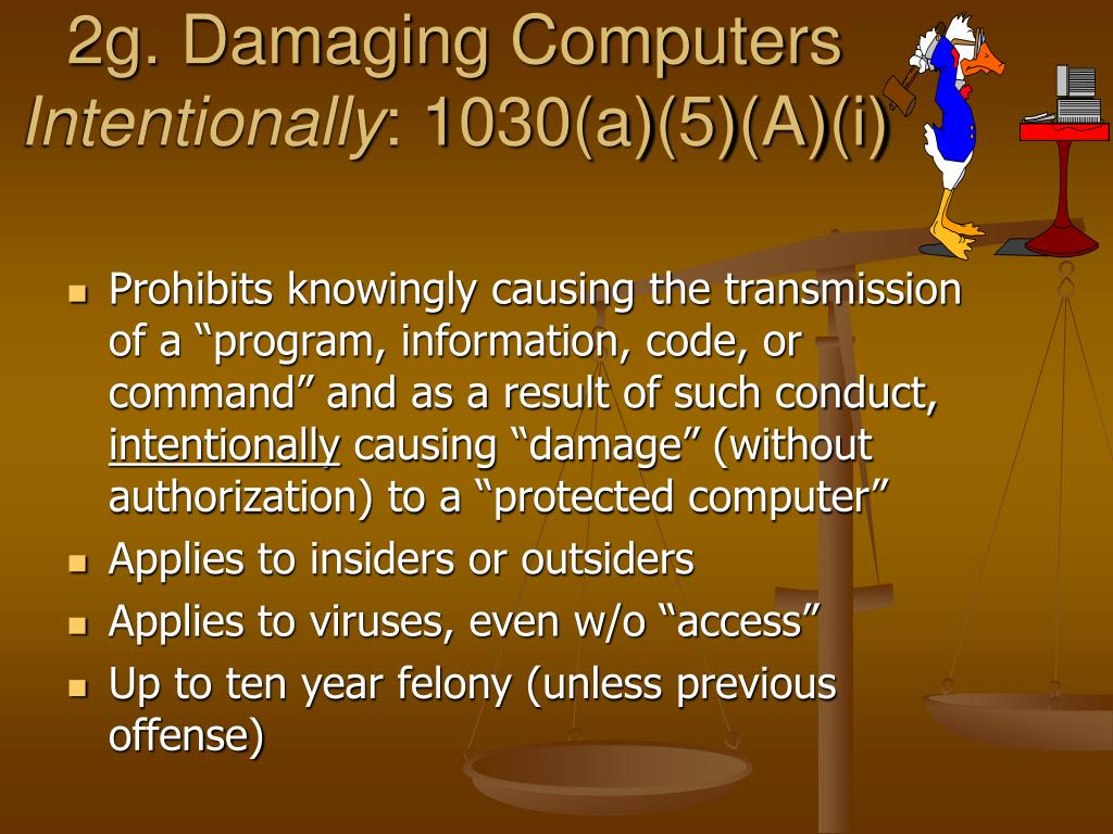 2g. Damaging Computers