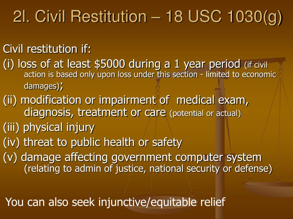 2l. Civil Restitution – 18 USC 1030(g)