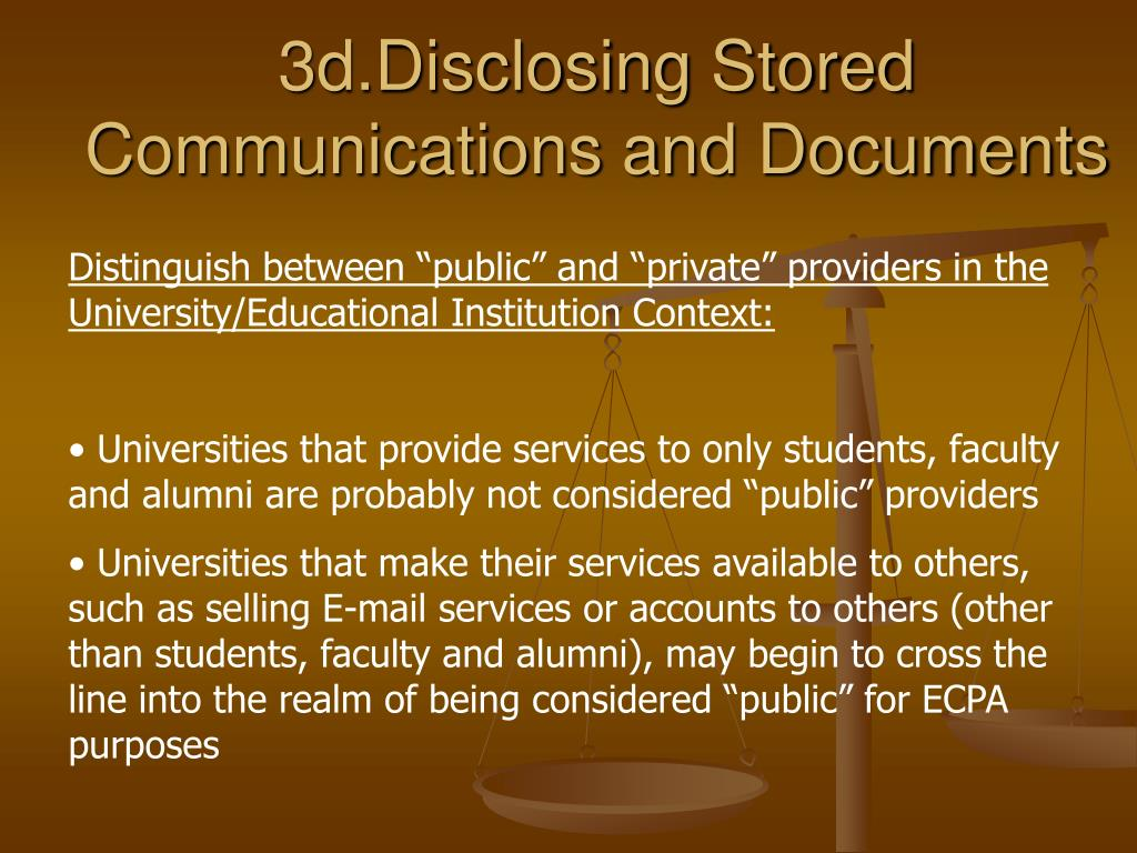 3d.Disclosing Stored Communications and Documents