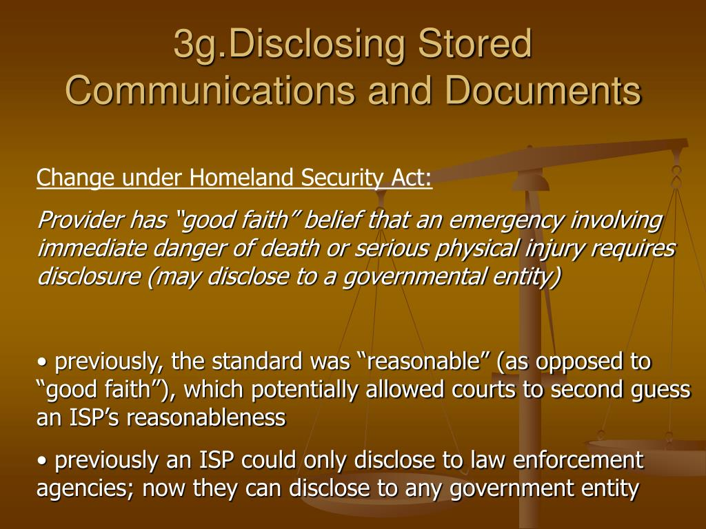 3g.Disclosing Stored Communications and Documents